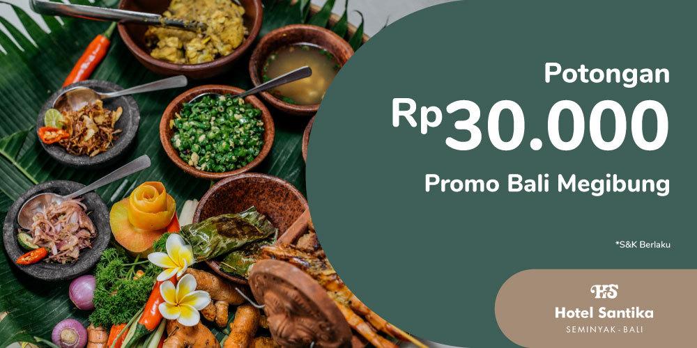 Gambar promo Potongan Rp30.000 Promo Bali Megibung dari Santika